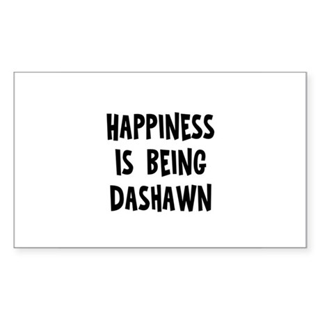 Happiness is being Dashawn Rectangle Sticker