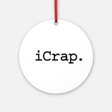 iCrap. Ornament (Round)
