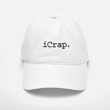 iCrap. Baseball Baseball Cap