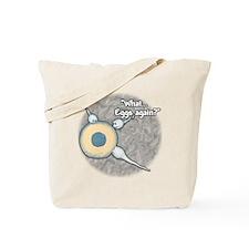 Eggs Again?... Tote Bag