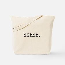 iShit. Tote Bag
