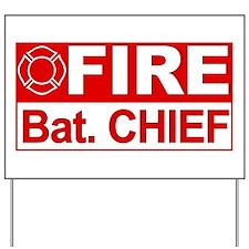 Fire Bat. Chief Yard Sign