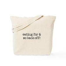 eating for 6 (quintuplets!) Tote Bag