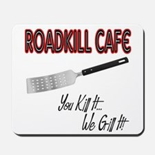 Roadkill Cafe Mousepad