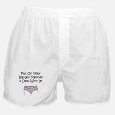 Put on Your Big Girl Panties! Boxer Shorts