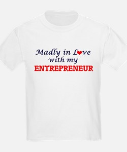 Madly in love with my Entrepreneur T-Shirt