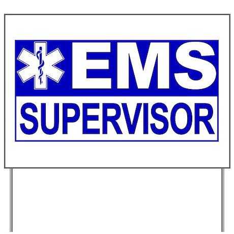 EMS Supervisor Yard Sign