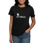 MY THERAPY Women's Dark T-Shirt