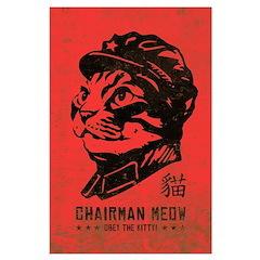 Chairman MEOW - Large Cat Propaganda Poster