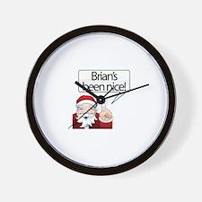Brian's Been Nice Wall Clock