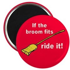 IF BROOM FITS Magnet