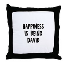 Happiness is being David Throw Pillow