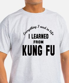 I learned from Kung-fu T-Shirt
