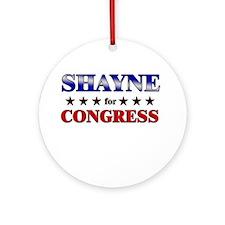 SHAYNE for congress Ornament (Round)