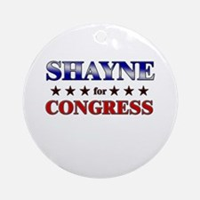 SHAYNE for congress Ornament (Round)