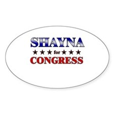 SHAYNA for congress Oval Decal