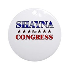 SHAYNA for congress Ornament (Round)