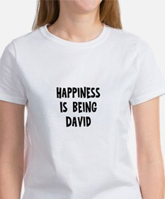 Happiness is being David Women's T-Shirt