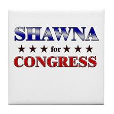 SHAWNA for congress Tile Coaster