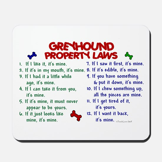 Greyhound Property Laws 2 Mousepad