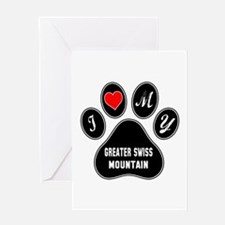 I love my Greater Swiss Mountain Dog Greeting Card