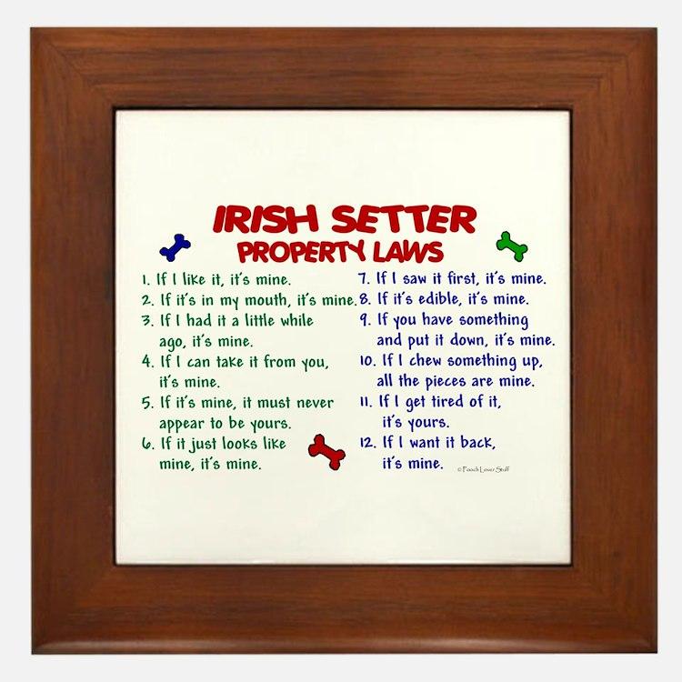 Irish Setter Property Laws 2 Framed Tile