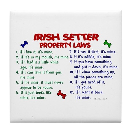 Irish Setter Property Laws 2 Tile Coaster