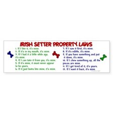 Irish Setter Property Laws 2 Bumper Bumper Sticker