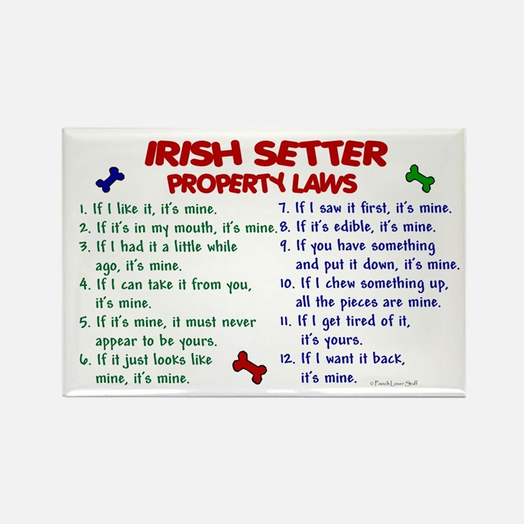 Irish Setter Property Laws 2 Rectangle Magnet
