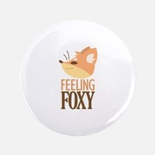 Feeling Foxy Button