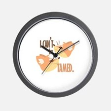 Cant Be Tamed Wall Clock