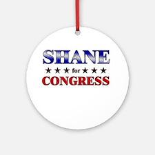 SHANE for congress Ornament (Round)