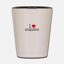 I Love COQUITO Shot Glass