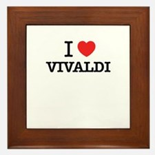 I Love VIVALDI Framed Tile