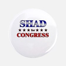 """SHAD for congress 3.5"""" Button"""