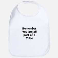 Remember You are all part of  Bib