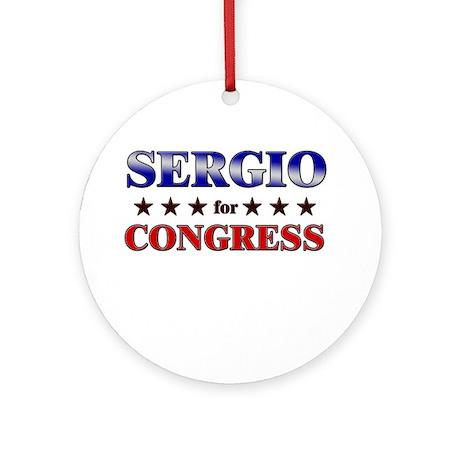 SERGIO for congress Ornament (Round)