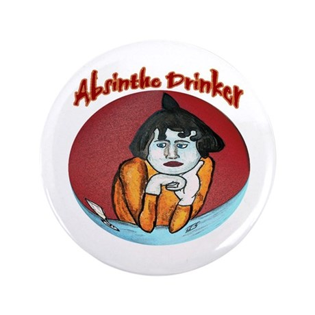 """Absinthe Drinkers 3.5"""" Button"""