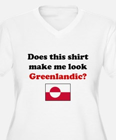 Make Me Look Greenlandic T-Shirt