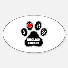 I love my English Foxhound Dog Decal