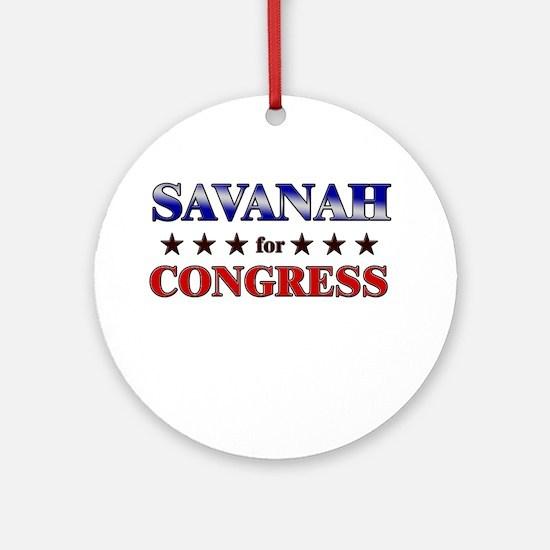 SAVANAH for congress Ornament (Round)