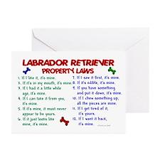 Labrador Retriever Property Laws 2 Greeting Cards
