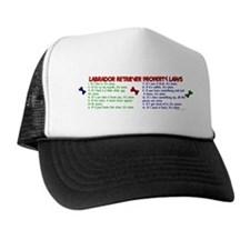 Labrador Retriever Property Laws 2 Trucker Hat