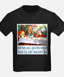 WE'RE ALL QUITE MAD T