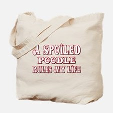 Spoiled Poodle Tote Bag