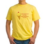 HAPPY BIRTHDAY (ICE CREAM) Yellow T-Shirt