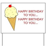 HAPPY BIRTHDAY (ICE CREAM) Yard Sign