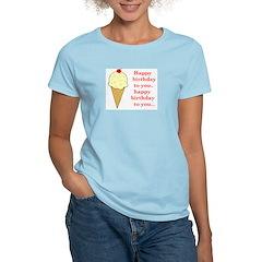 HAPPY BIRTHDAY (ICE CREAM) Women's Light T-Shirt
