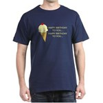 HAPPY BIRTHDAY (ICE CREAM) Dark T-Shirt