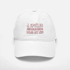 Spoiled PLS Baseball Baseball Cap